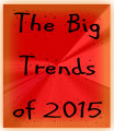 The Big Trends of 2015